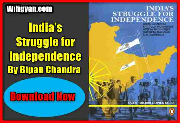 India's Struggle for Independence by Bipan Chandra Book PDF