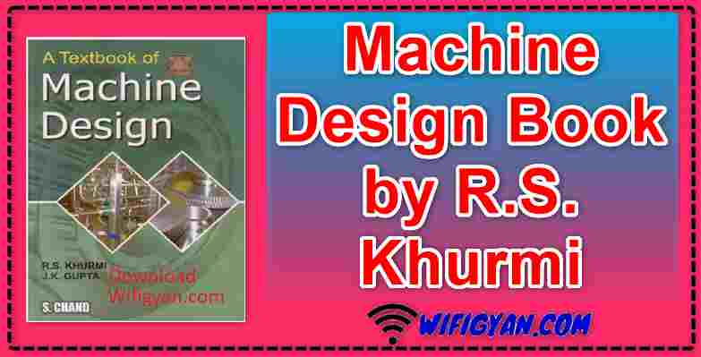 Machine Design Book by R.S. Khurmi Free PDF Download