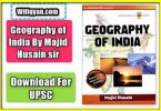 Geography of India by Majid Husain Sir, PDF Download