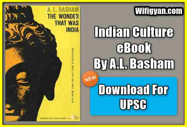 The Wonder That Was India by A.L. Basham PDF Download