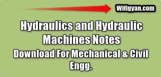 Hydraulics and Hydraulic Machines Notes Free Pdf Download