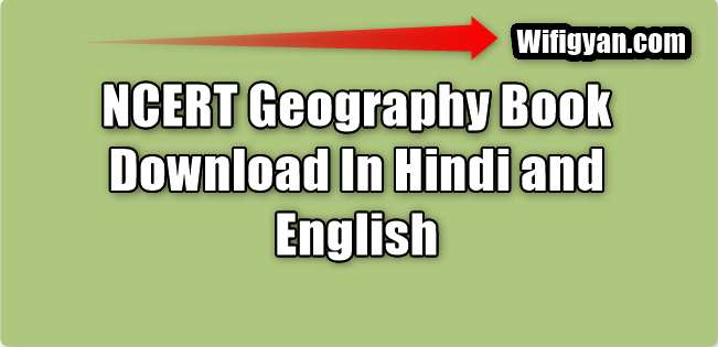 NCERT Geography Book Pdf Download in Hindi and English