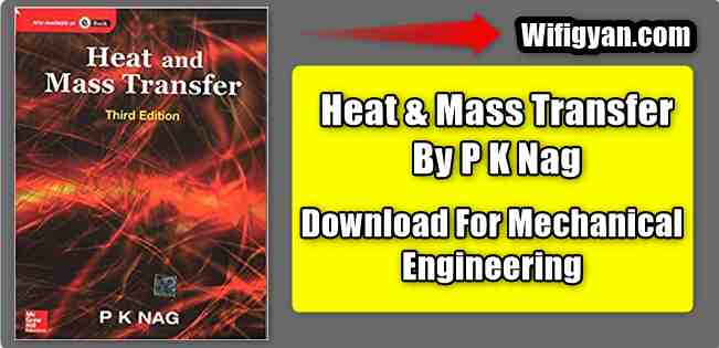 PK Nag Heat and Mass Transfer ebook for Mechanical Engg.