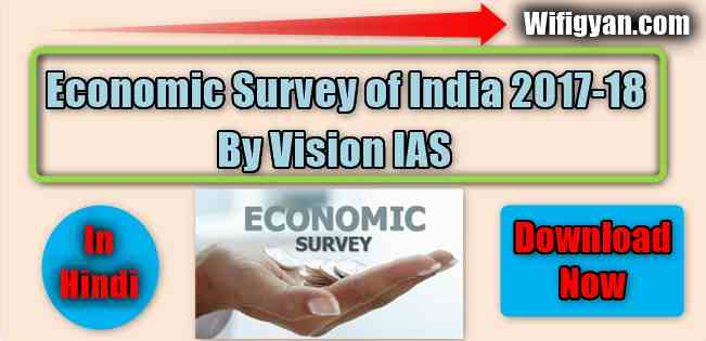 Economics Survey of India 2017-18 by Vision IAS Pdf Download