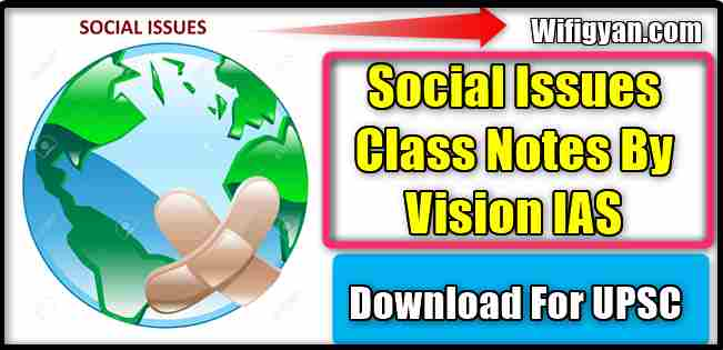 Vision IAS Social Issues (सामाजिक मुद्दे) Complete Notes Download