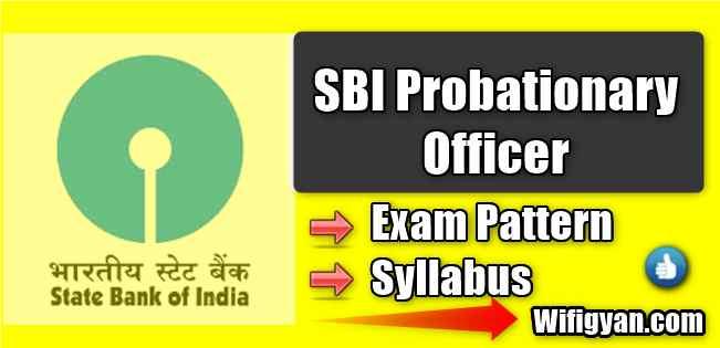 SBI PO Exam Pattern, Selection Process and Syllabus In Hindi