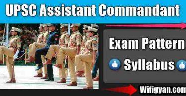 UPSC CAPF Assistant Commandant Exam Pattern and Syllabus-2018