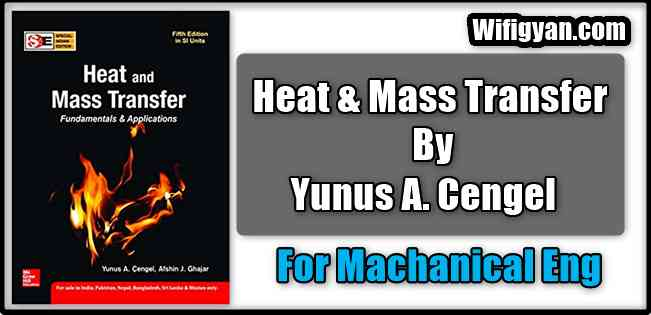 Cengel Heat and Mass Transfer Book for Mechanical Engg. Pdf