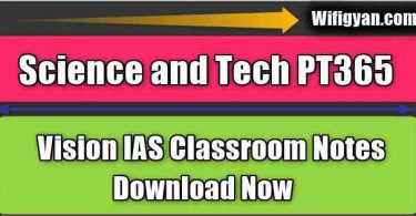 Science and Tech PT365 Vision IAS Classroom Notes PDF Download