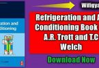 Refrigeration and Air Conditioning eBook By A.R. Trott and T.C Welch