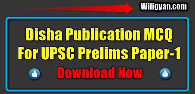 Disha Publication MCQ For UPSC Prelims Paper-1 PDF Download