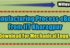 Manufacturing Process eBook From IIT Kharagpur Download