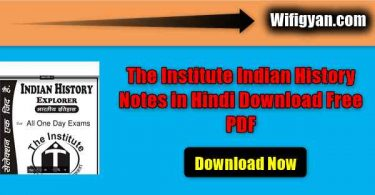 The Institute Indian History Notes in Hindi Download Free PDF