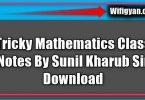 Tricky Mathematics Class Notes By Sunil Kharub Sir Download