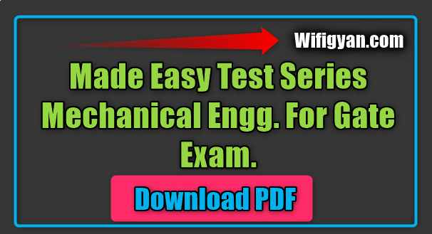 Made Easy Test Series Mechanical Engg. for Gate Exam