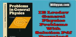 IE Lrodov General Physics Problems With Solution