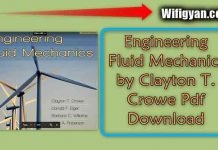 Engineering Fluid Mechanics by Clayton T. Crowe Pdf Download