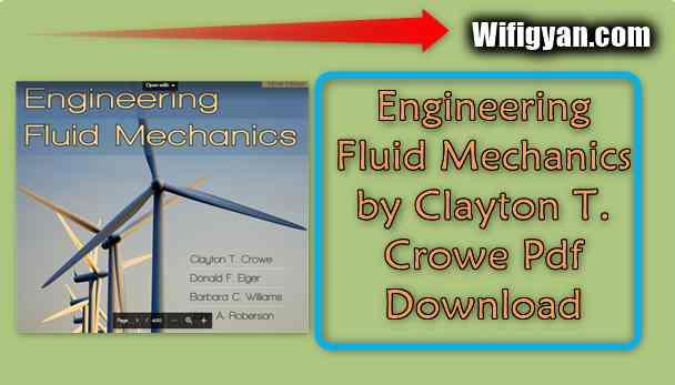 Engineering Fluid Mechanics by Clayton T. Crowe Pdf Download