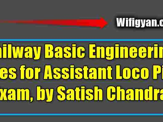 Railway Basic Engineering Notes for Assistant Loco Pilot