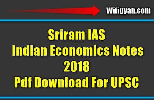Sriram IAS Indian Economics Notes 2018 (Latest), Pdf Download For UPSC