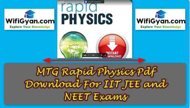 MTG Rapid Physics Pdf Download For IIT JEE and NEET NEET Exams