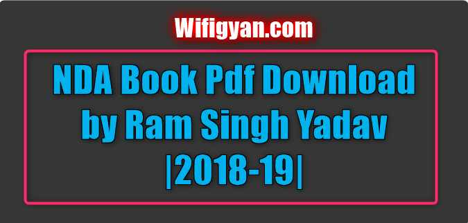 NDA Book Pdf Download by Ram Singh Yadav |2018-19|