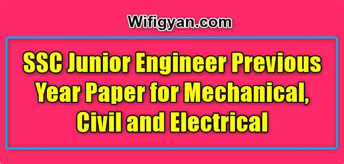 SSC Junior Engineer Previous Year Paper for Mechanical, Civil and Electrical