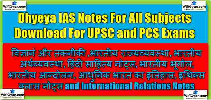 Dhyeya IAS Notes For All Subjects Download For UPSC and PCS Exams