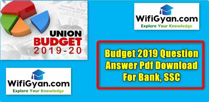 Budget 2019 Question Answer Pdf Download For Bank, SSC