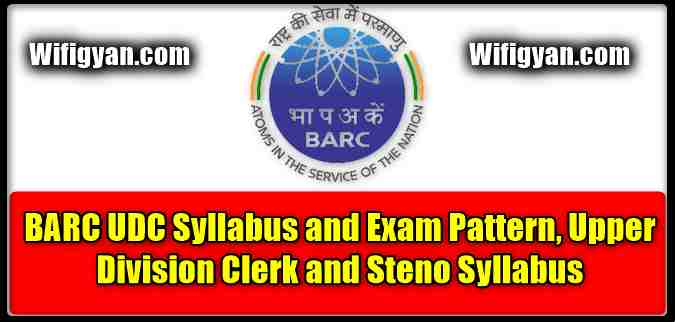 BARC UDC Syllabus and Exam Pattern,