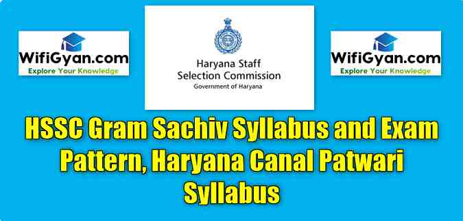 HSSC Gram Sachiv Syllabus and Exam Pattern, Haryana Canal Patwari Syllabus