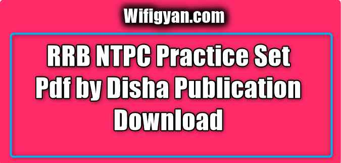 RRB NTPC Practice Set Pdf by Disha Publication Download