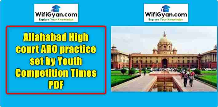 Allahabad High court ARO practice set by Youth Competition Times PDF