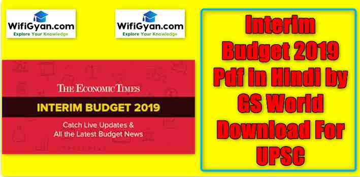 Interim Budget 2019 Pdf in Hindi by GS World Download For UPSC