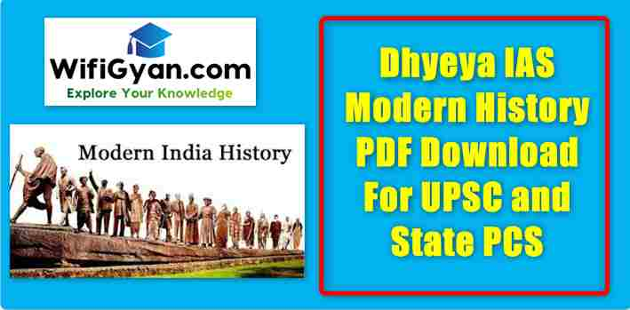 Dhyeya IAS Modern History PDF Download For UPSC and State PCS
