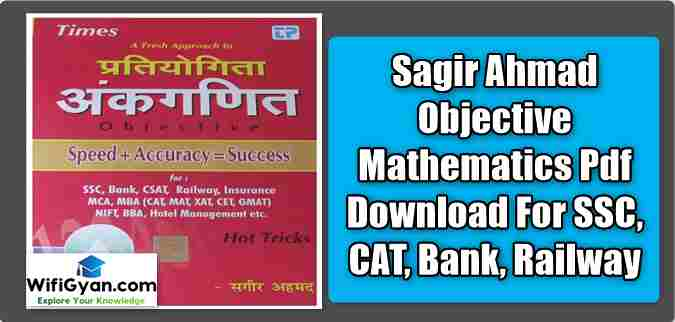 Sagir Ahmad Objective Mathematics Pdf Download For SSC, CAT, Bank, Railway