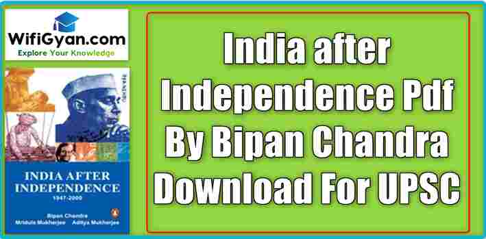India after Independence Pdf By Bipan Chandra Download For UPSC