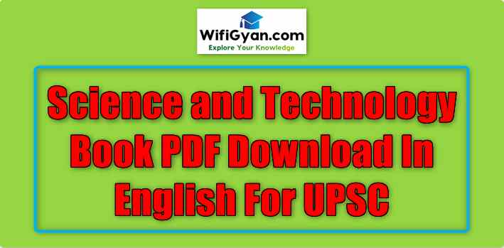 Science and Technology Book PDF Download In English For UPSC