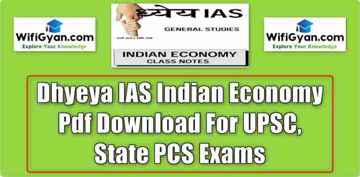 Dhyeya IAS Indian Economy Pdf Download For UPSC, State PCS Exams