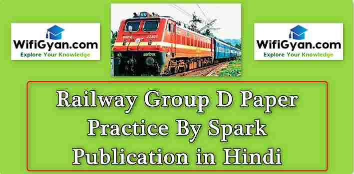Railway Group D Paper Practice By Spark Publication in Hindi