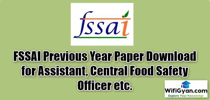 FSSAI Previous Year Paper Download for Assistant, Central Food Safety Officer etc.