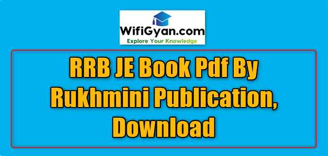 RRB JE Book Pdf By Rukhmini Publication, Download