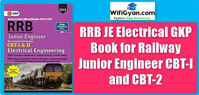 RRB JE Electrical GKP Book for Railway Junior Engineer CBT-I and CBT-2