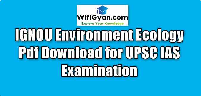 IGNOU Environment Ecology Pdf Download for UPSC IAS Examination