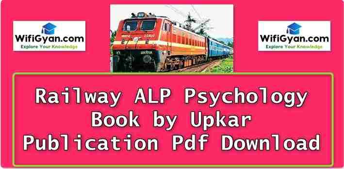Railway ALP Psychology Book by Upkar Publication Pdf Download