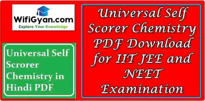 Universal Self Scorer Chemistry PDF Download for IIT JEE and NEET Examination