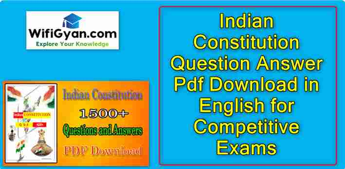 Indian Constitution Question Answer Pdf Download in English for Competitive Exams