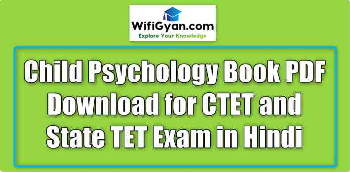 Child Psychology Book PDF Download for CTET and State TET Exam in Hindi