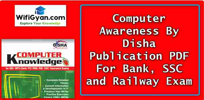 Computer Awareness By Disha Publication PDF For Bank, SSC and Railway Exam