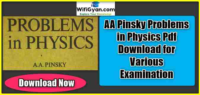 AA Pinsky Problems in Physics Pdf Download for Various Examination